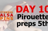 Day 10 – Salsa Lady styling – Piroutte Preps 5th- FB Share