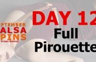 Day 12 – Full Piroutte – Gwepa Salsa Spins