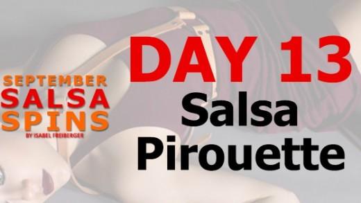 Day 13 - Salsa Piroutte - Gwepa Salsa Spins