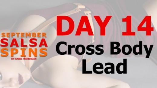 Day 14 - Cross Body Lead - Gwepa Salsa Spins
