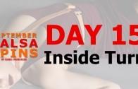 Day 15 – Inside Turn – Gwepa Salsa Spins