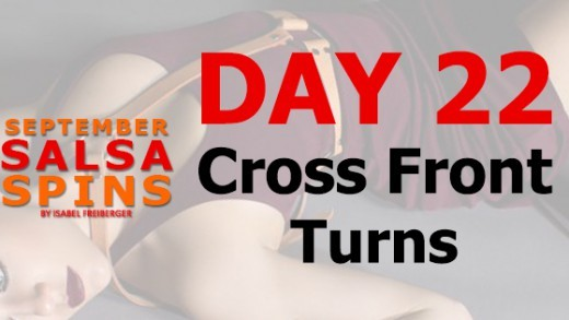 Day 22 - Cross Front Turn - Gwepa Salsa Spins