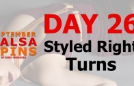 Day 26 – Styled right turns – Gwepa Salsa Spins