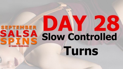 Day 28 - Selfed controlledt turns - Gwepa Salsa Spins